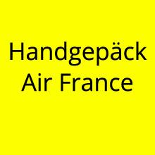 Handgepäck Air France