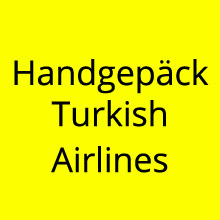 Handgepäck Turkish Airlines