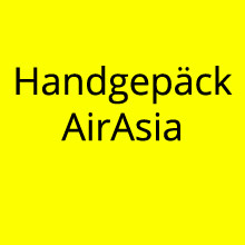Handgepäck Air Asia