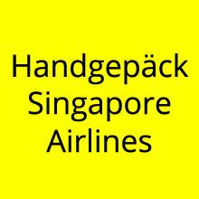 Handgepäck Singapore Airlines