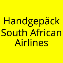 Handgepäck South African Airlines