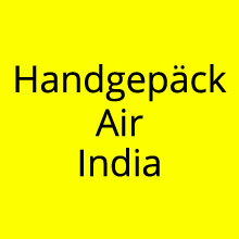 Handgepäck Regelungen Air India