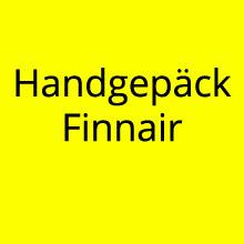 Handgepäck Regelungen Finnair
