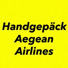 Handgepäck Aegean Airlines
