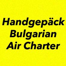 Handgepäck Bulgarian Air Charter