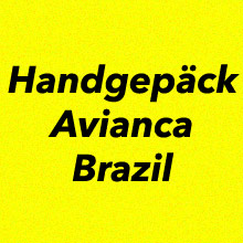 Handgepäck Avianca Brazil
