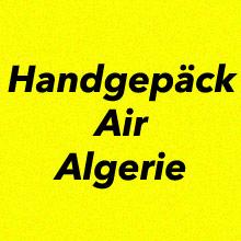 Handgepäck Bestimmungen Air Algerie