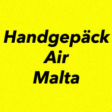 Handgepäck Bestimmungen Air Malta