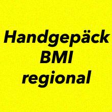 Handgepäck Bestimmungen BMI regional