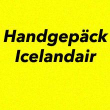 Handgepäck Bestimmungen Icelandair