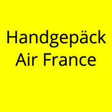 Handgepäck Air France