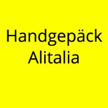 Handgepäck Alitalia