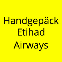 Handgepäck Etihad Airways