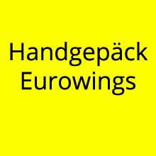 Handgepäck Regeln Eurowings