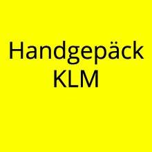 Handgepäck Regeln KLM