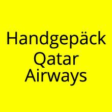 Handgepäck Regeln von Qatar Airways