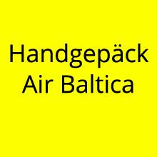 Handgepäck Bestimmungen Air Balitca