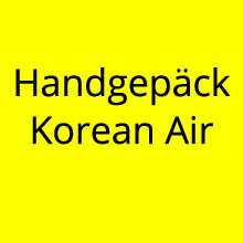 Handgepäck Korean Air