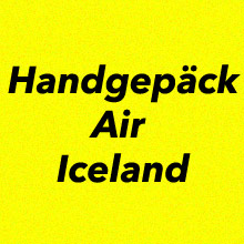Handgepäck Bestimmungen Air Iceland
