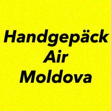 Handgepäck Bestimmungen Air Moldova