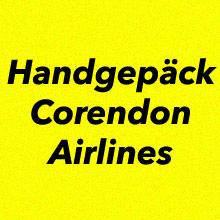 Handgepäck Bestimmungen Corendon Airlines