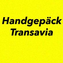 Handgepäck Bestimmungen Transavia