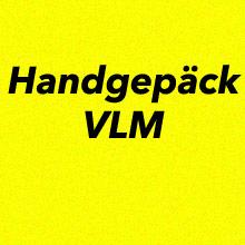 Handgepäck Bestimmungen VLM